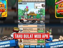 Download Tahu Bulat Mod Apk Uang Tak Terbatas (Unlimited Money) 2021