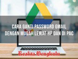 Cara Ganti Password Gmail Lewat HP dan di PC dengan Mudah Terbaru