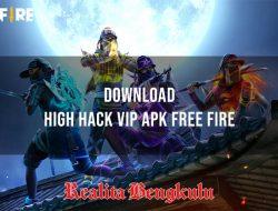 High Hack VIP Apk Download, Cara Mudah Dapatkan Booyah Setiap Saat