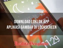 Loklok App, Download Aplikasi Gambar di Lockscreen HP Pasanganmu
