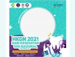 Twibbon HKGN 2021, Rayakan Hari Kesehatan Gigi Nasional Via Twibbon