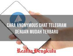 Cara Anonymous Chat Telegram Terbaru & List Bot Anonim Telegram